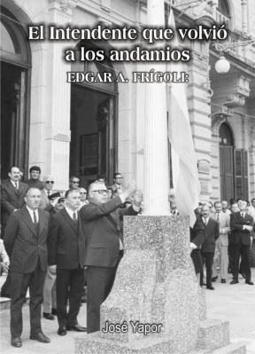 """Tapa del libro """"El intendente que volvió a los andamios"""""""