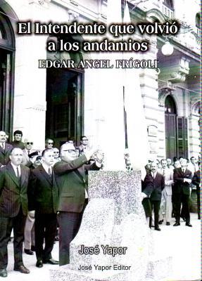 Tapa del libro presentado en Chivilcoy, el 12/10/13.